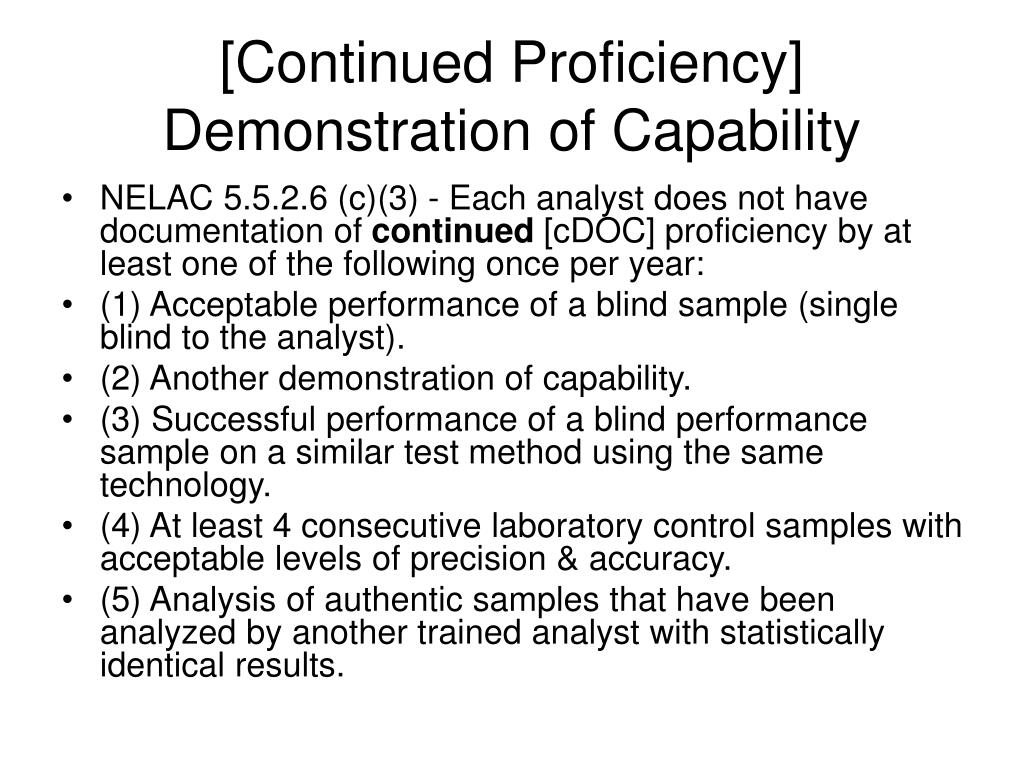 [Continued Proficiency] Demonstration of Capability