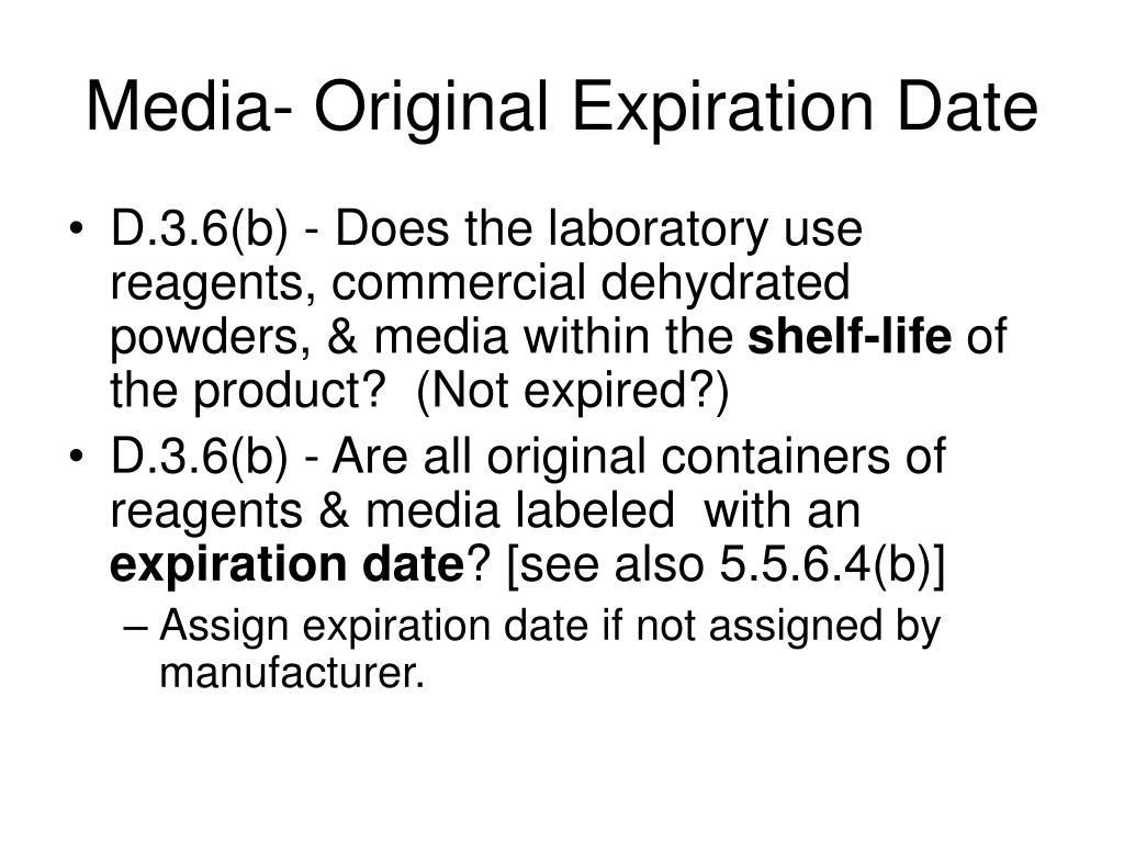 Media- Original Expiration Date