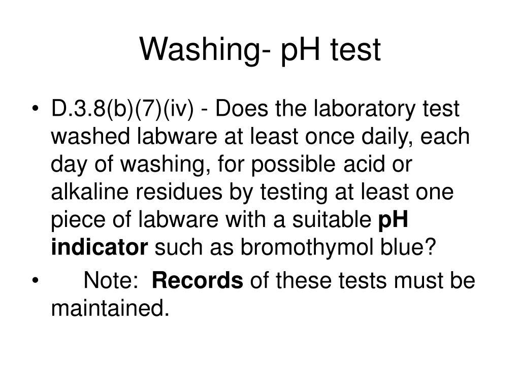 Washing- pH test
