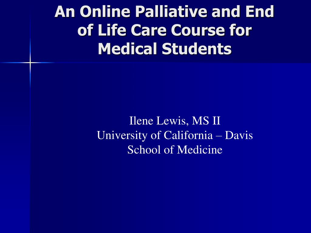 an online palliative and end of life care course for medical students l.