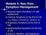 module 5 non pain symptom management