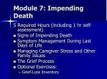 module 7 impending death