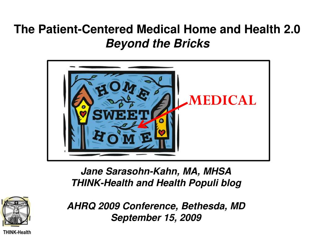 the patient centered medical home and health 2 0 beyond the bricks