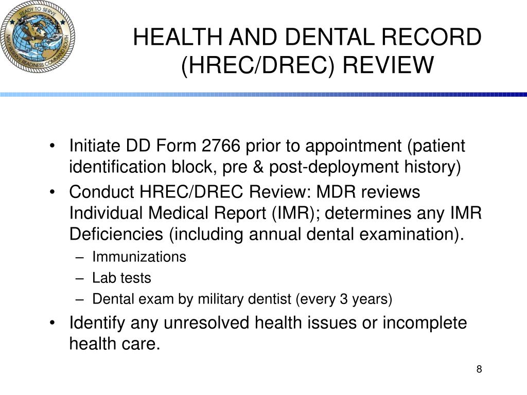 HEALTH AND DENTAL RECORD (HREC/DREC) REVIEW