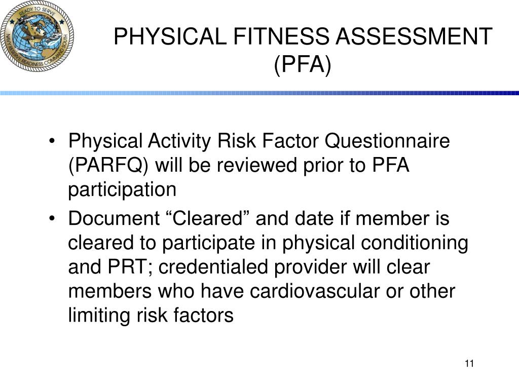PHYSICAL FITNESS ASSESSMENT (PFA)