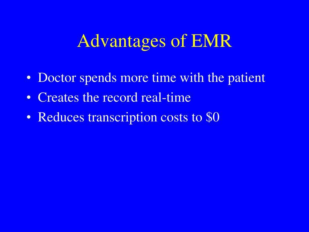 Advantages of EMR