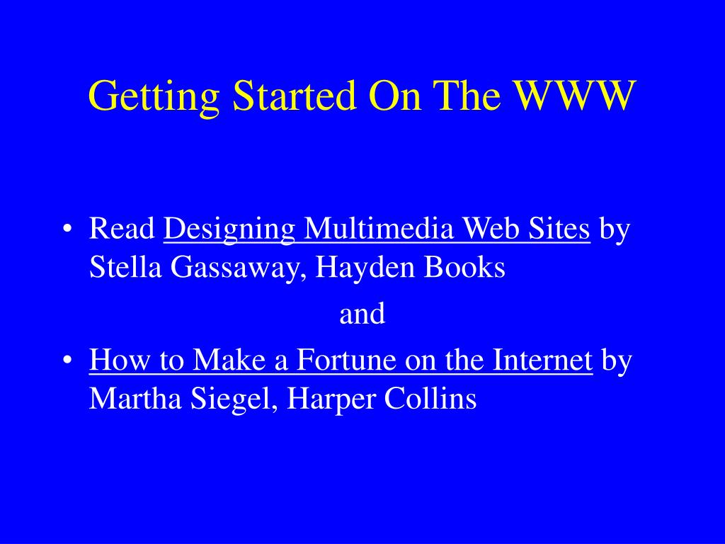 Getting Started On The WWW