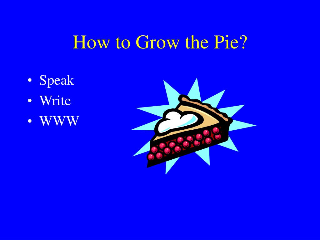 How to Grow the Pie?