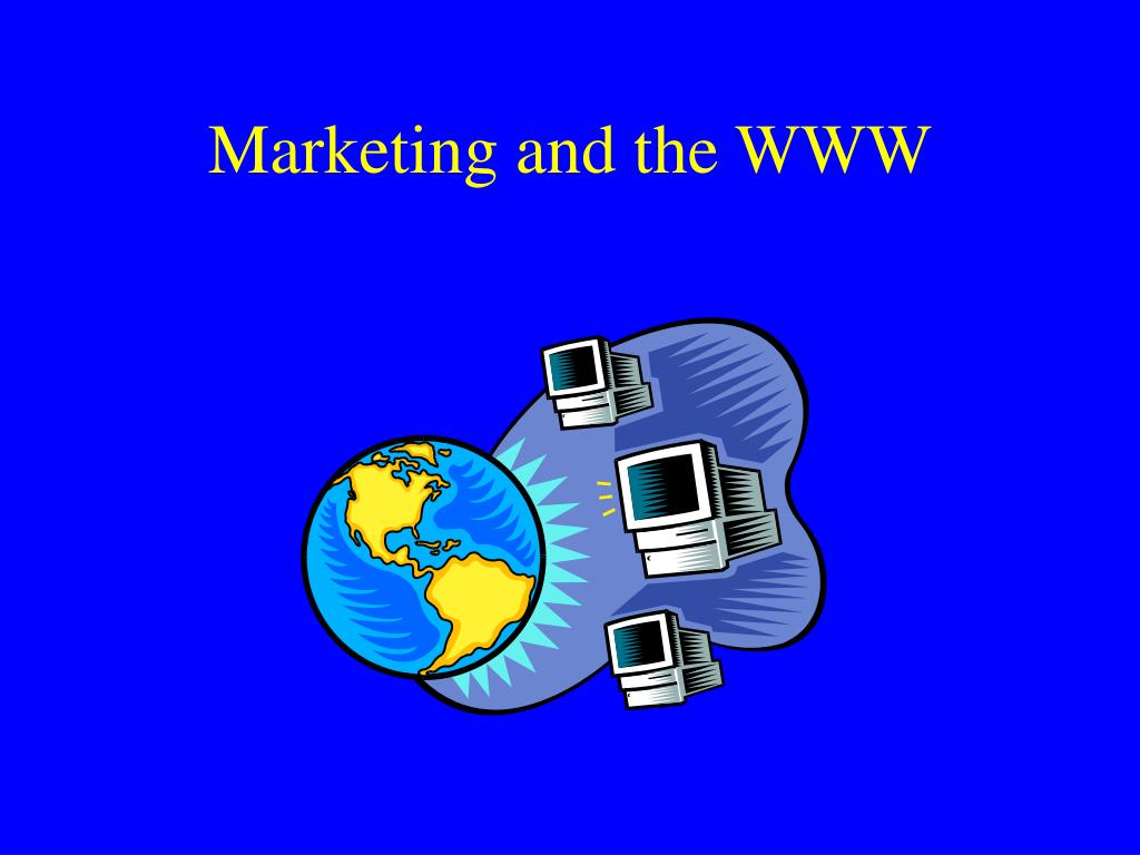 Marketing and the WWW