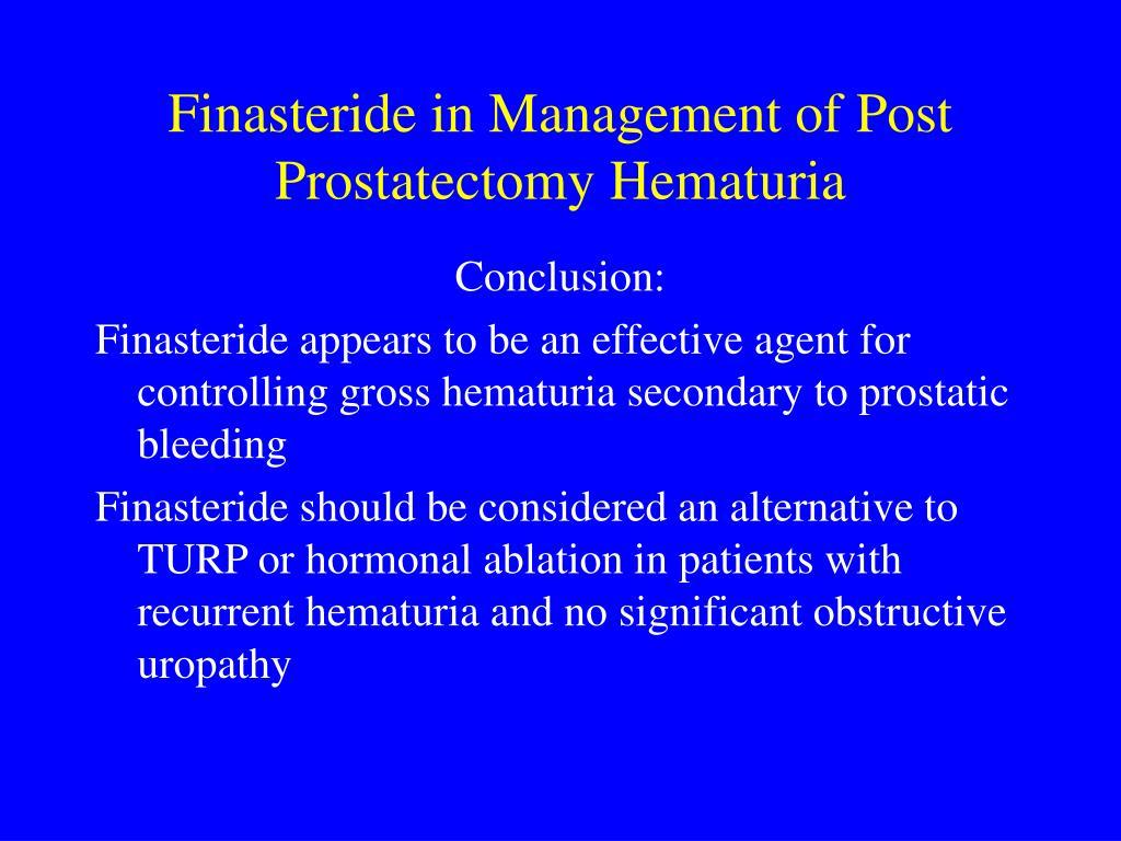 Finasteride in Management of Post Prostatectomy Hematuria