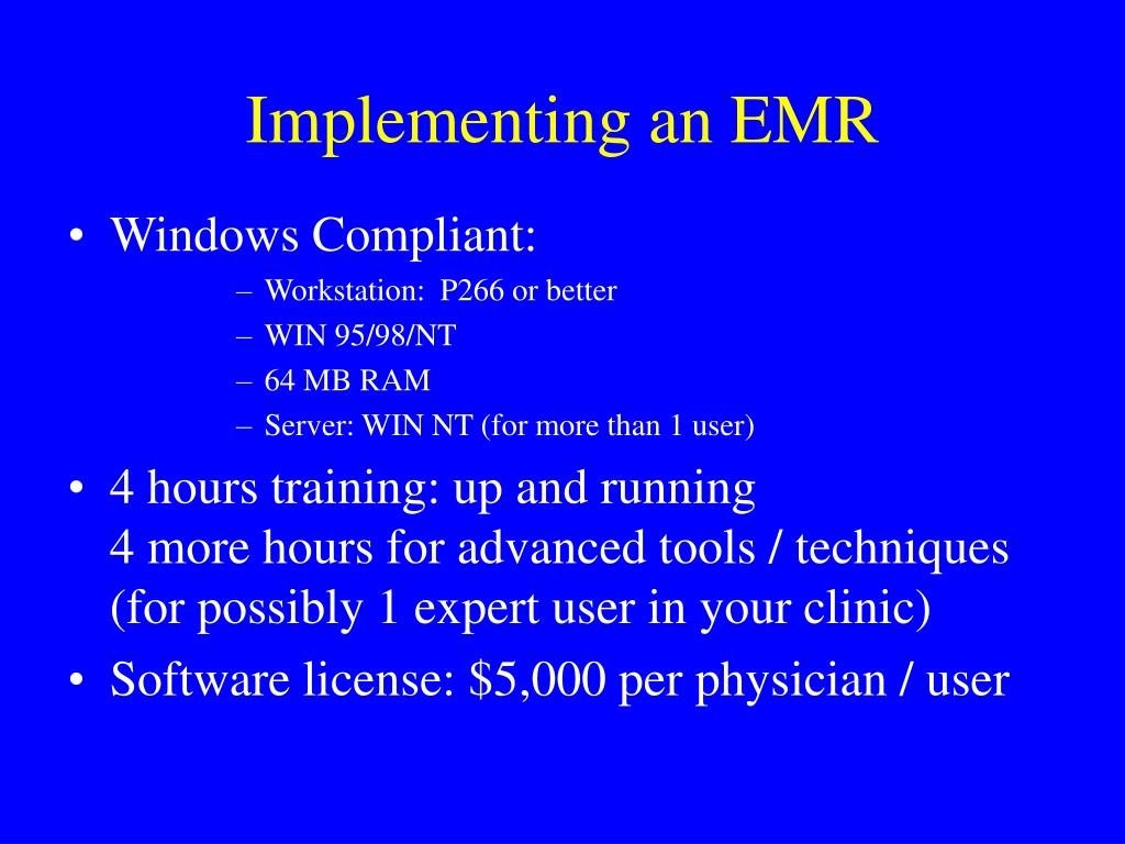 Implementing an EMR