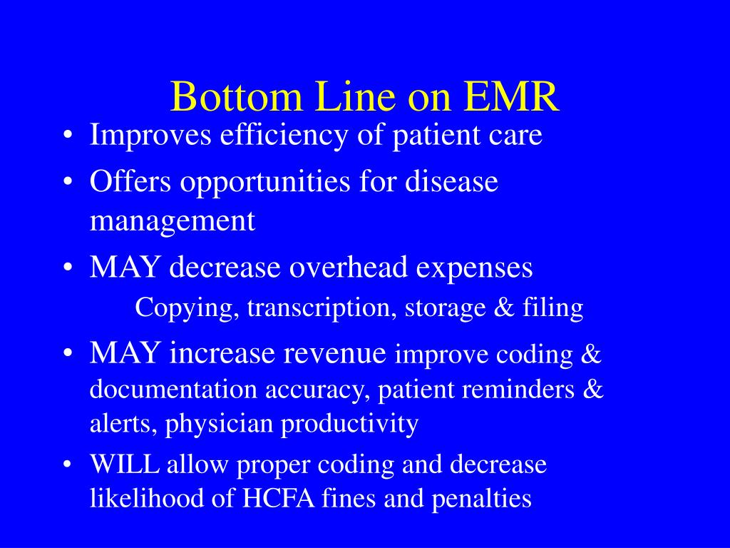 Bottom Line on EMR