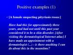 positive examples 1