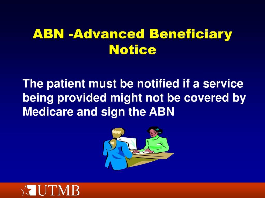ABN -Advanced Beneficiary Notice