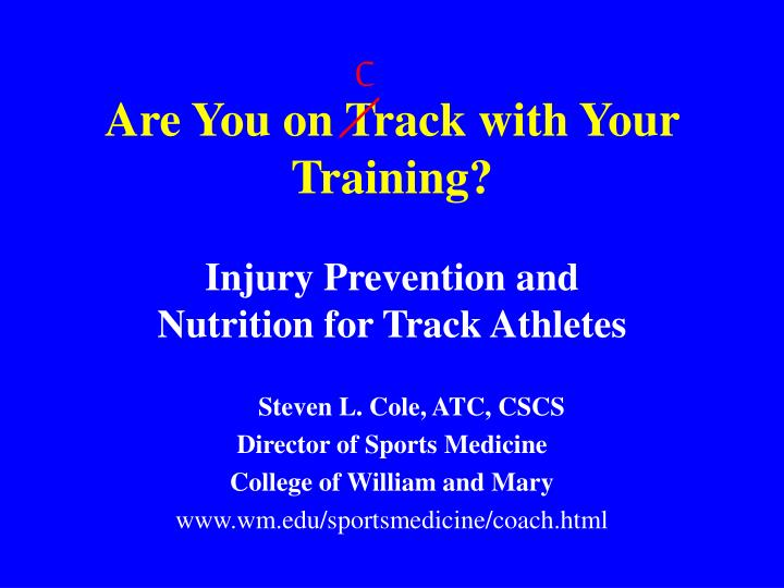 are you on track with your training n.