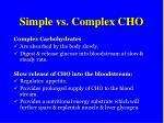 simple vs complex cho