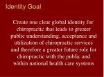 identity goal