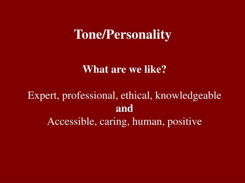 Tone/Personality