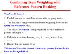 combining term weighting with reference pattern ranking