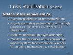 crisis stabilization cont d