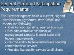 general medicaid participation requirements