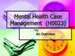 mental health case management h0023