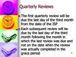 quarterly reviews