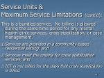 service units maximum service limitations cont d83