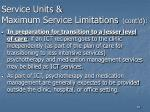 service units maximum service limitations cont d85