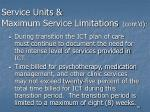service units maximum service limitations cont d86