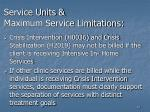 service units maximum service limitations
