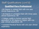 staff qualifications cont d