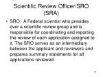 scientific review officer sro sra
