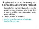 supplement to promote reentry into biomedical and behavioral research