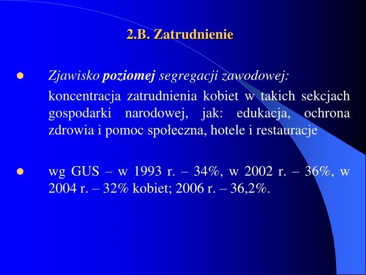 2.B. Zatrudnienie