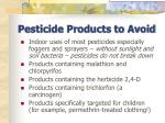 pesticide products to avoid