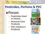 pesticides perfume pvc