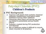 polyvinyl chloride pvc children s products