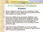 pvc children s products exposure