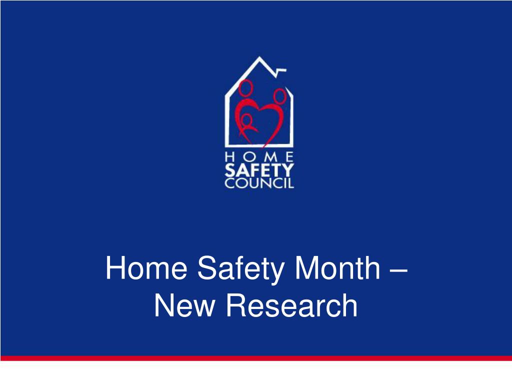 Home Safety Month –