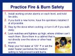 practice fire burn safety
