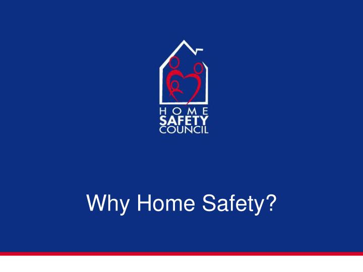 Why home safety