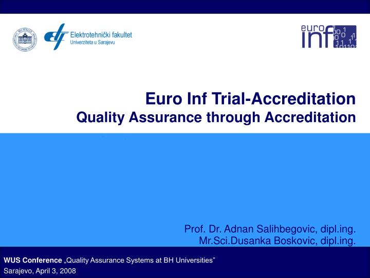 euro inf trial accreditation quality assurance through accreditation n.