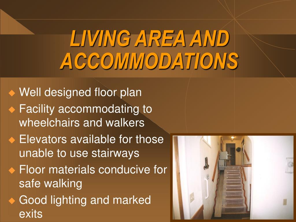 LIVING AREA AND ACCOMMODATIONS