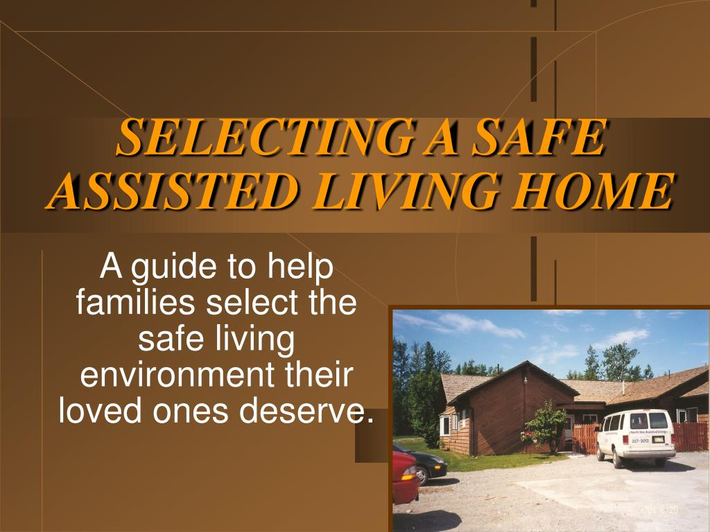 selecting a safe assisted living home l.