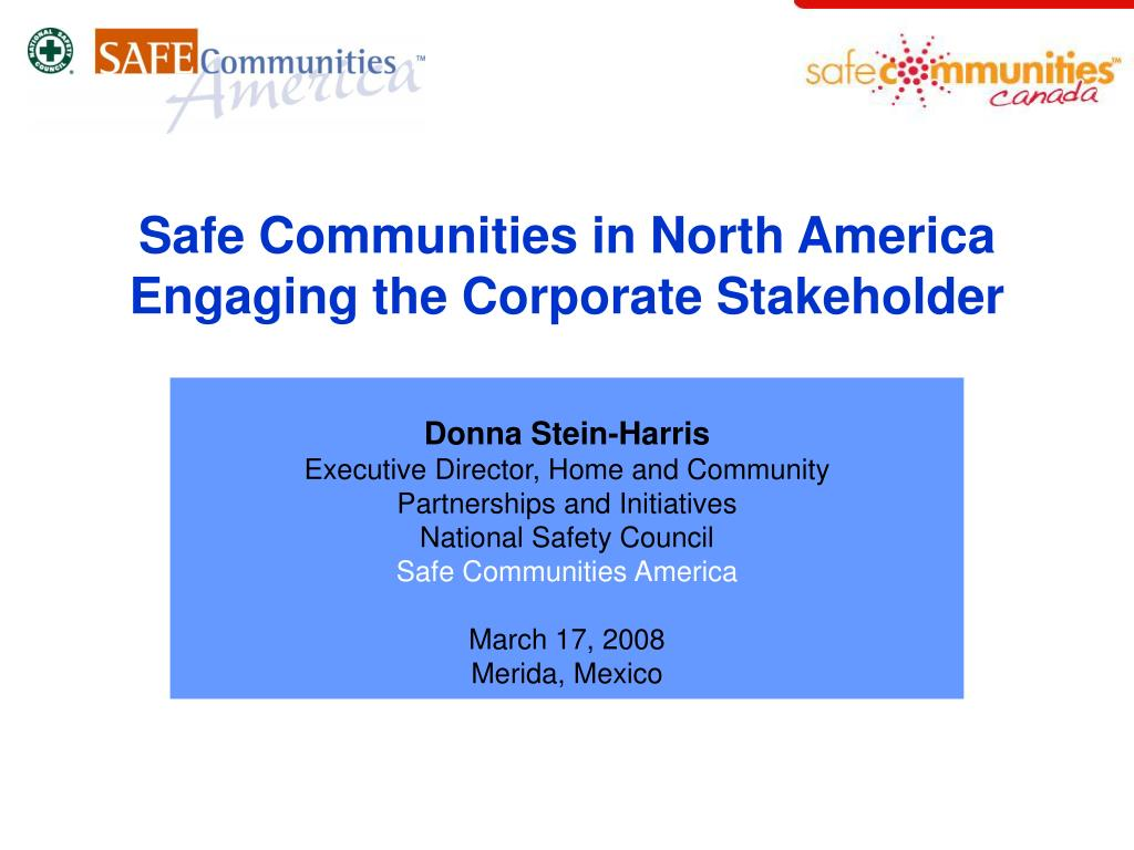 safe communities in north america engaging the corporate stakeholder l.