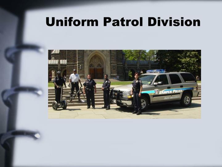 Uniform patrol division