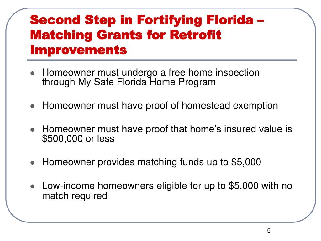 Second Step in Fortifying Florida –Matching Grants for Retrofit Improvements