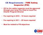 ce requirements fire safety inspector fsi