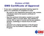 division of ems ems certificate of approval70